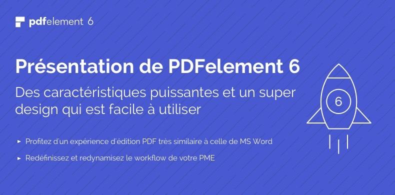 Test PDFelement 6 Professional : une belle évolution de l'outil PDF