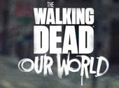 The Walking Dead : Our World se hisse dans le top 10 des téléchargements dans 40 pays
