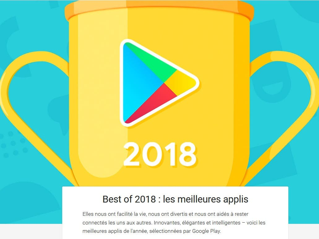 Google Play : Et les meilleures applications 2018 sont…