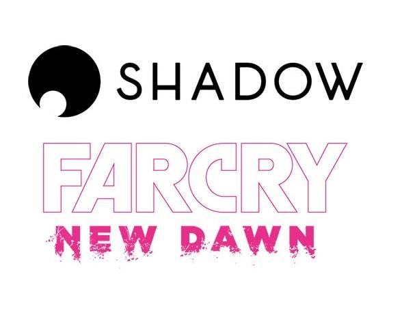 Far Cry New Dawn est offert aux nouveaux utilisateurs Shadow pendant un mois