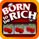 Logo Born Rich Slots – Slot Machine